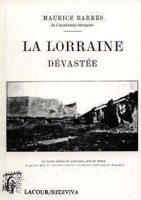 La Lorraine dévastée