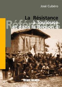 La Résistance à Toulouse et dans la Région 4
