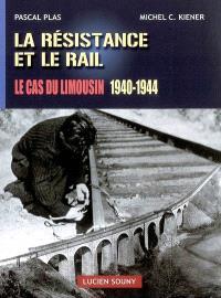 La Résistance et le rail : le cas du Limousin, 1940-1944