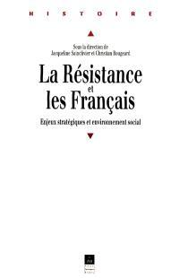 La résistance et les français : enjeux stratégiques et environnement social