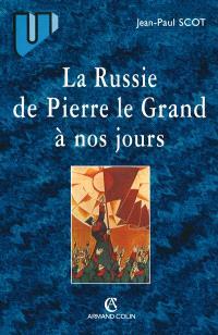 La Russie de Pierre le Grand à nos jours : quelques paradoxes de l'histoire russe