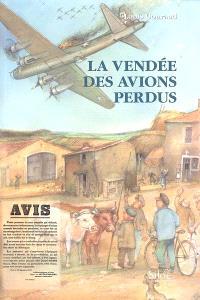 La Vendée des avions perdus