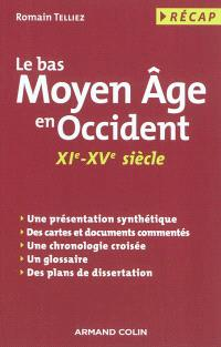 Le bas Moyen Age en Occident : XIe-XVe siècle