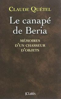 Le canapé de Beria : mémoires d'un chasseur d'objets