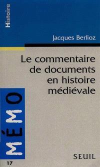 Le commentaire de documents en histoire médiévale