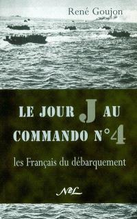 Le jour J au commando n° 4 : les Français du débarquement