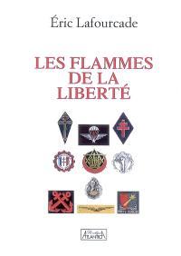Les flammes de la liberté