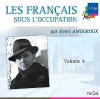 Les Français sous l'Occupation. Volume 4