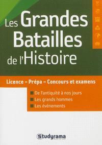 Les grandes batailles de l'histoire : licence-prépa-concours et examens