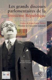 Les grands discours parlementaires de la troisième République. Volume 2, De Clemenceau à Léon Blum