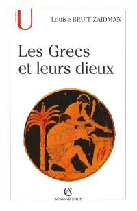 Les Grecs et leurs dieux : pratiques et représentations religieuses dans la cité à l'époque classique