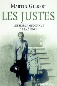 Les Justes : les héros méconnus de la Shoah