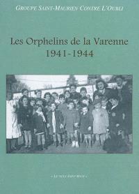Les orphelins de La Varenne : 1941-1944