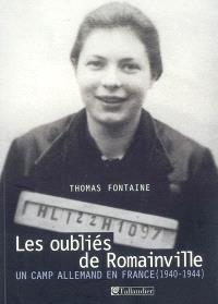 Les oubliés de Romainville : un camp allemand en France (1940-1944)