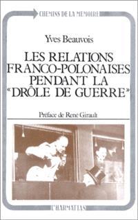 Les Relations franco-polonaises pendant la drôle de guerre