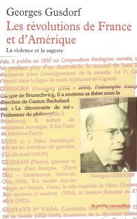 Les révolutions de France et d'Amérique : la violence et la sagesse