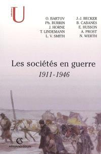 Les sociétés en guerre : 1911-1946