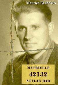 Matricule 42132, Stalag III B