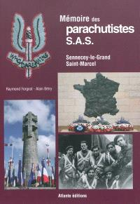 Mémoire des parachutistes SAS : Sennecey-le-Grand (Saône-et-Loire), Saint-Marcel (Morbihan)