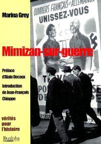 Mimizan-sur-guerre : le journal de ma mère durant la guerre