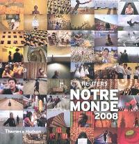 Notre monde : 2008