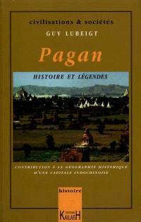 Pagan : histoire et légendes