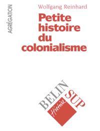 Petite histoire du colonialisme