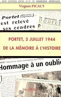 Portet, 3 juillet 1944 : de la mémoire à l'histoire
