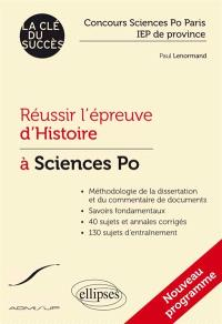 Réussir l'épreuve d'histoire à Sciences Po : concours Sciences Po Paris, IEP de province