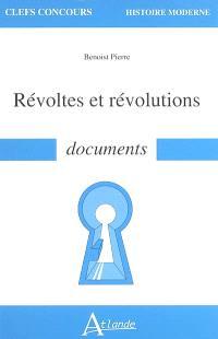 Révoltes et révolutions : documents