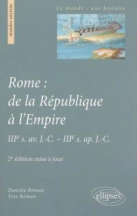 Rome : de la République à l'Empire : IIIe s. av. J.-C.-IIIe s. apr. J.-C.