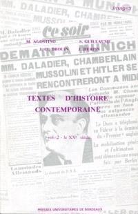 Textes d'histoire contemporaine. Volume 2, Le XXe siècle