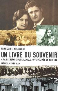 Un livre du souvenir : à la recherche d'une famille juive décimée en Pologne
