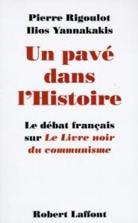 Un pavé dans l'histoire : le débat français sur Le livre noir du communisme