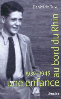 Une enfance au bord du Rhin, 1930-1945