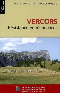 Vercors, Résistance en résonances