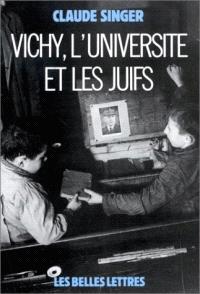 Vichy, l'Université et les juifs : les silences et la mémoire