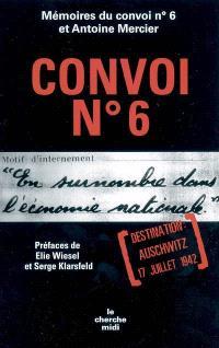 Convoi n° 6 : destination Auschwitz, 17 juillet 1942