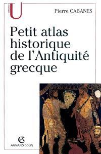 Petit atlas historique de l'Antiquité grecque