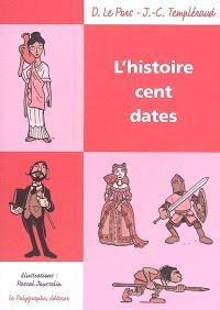 L'histoire cent dates