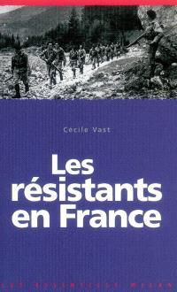 Les résistants en France