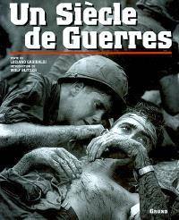 Un siècle de guerres