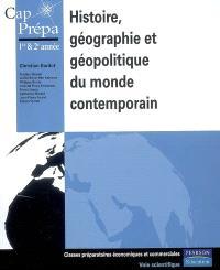 Histoire, géographie et géopolitique du monde contemporain : 1re & 2e années classes préparatoires économiques et commerciales, voie scientifique