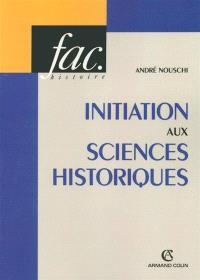 Initiation aux sciences historiques