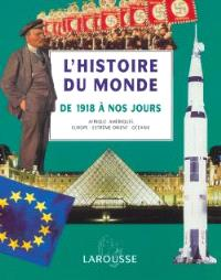 L'histoire du monde : Afrique, Amériques, Europe, Extrême-Orient, Océanie. Volume 5, De 1918 à nos jours
