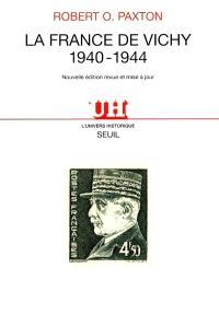 La France de Vichy : 1940-1944