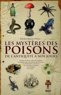 Les mystères des poisons : de l'Antiquité à nos jours