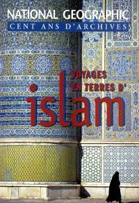 Voyages en terres d'Islam