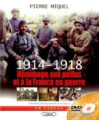 1914-1918 : hommage aux poilus et à la France en guerre