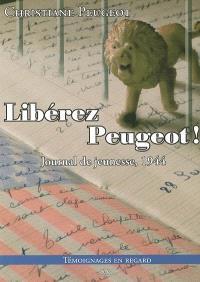 1944, libérez Peugeot !